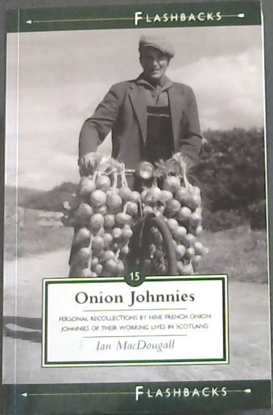 Image for Onion Johnnies (Flashbacks series No.15)