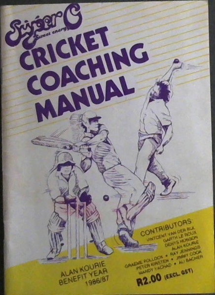 Image for Cricket Coaching Manual - Alan Kourie Benefit Year 1986/87
