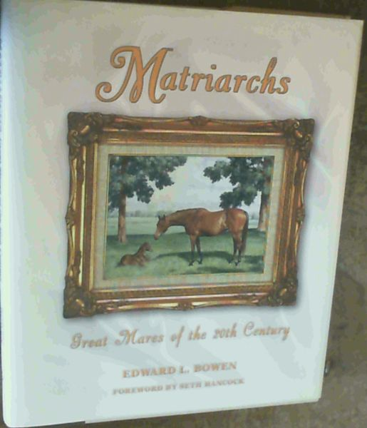 Image for Matriarchs: Great Mares of the 20th Century
