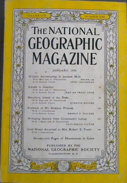 National Geographic Magazine : January, 1956 - Volume CIX - Number One