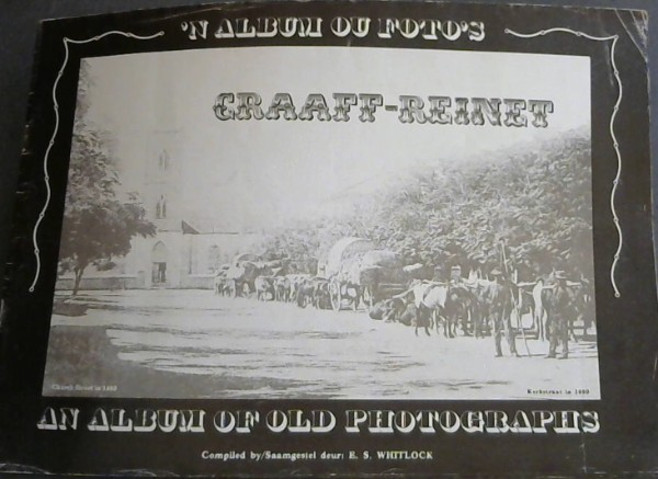 Image for Graaf-Reinet : An Album of old Photos / 'n Album ou Fotos