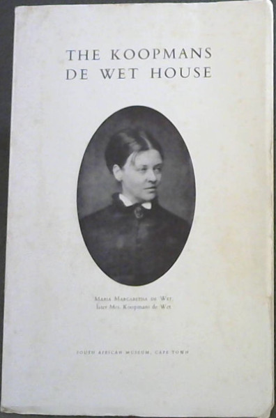 Image for South African Museum Guide No.7: The Koopmans De Wet House