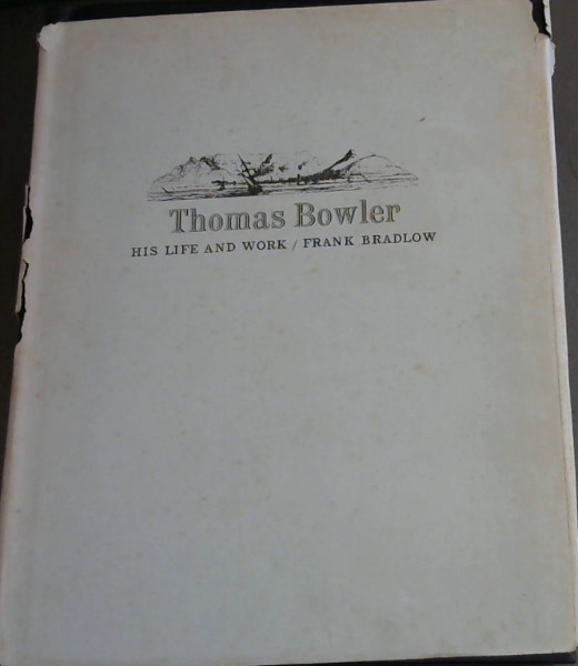 Image for Thomas Bowler: His life and work