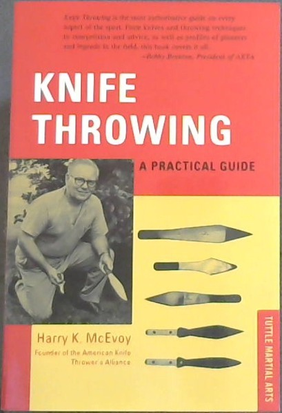 Image for Knife Throwing: A Practical (TUTTLE MARTIAL ARTS)                                Guide