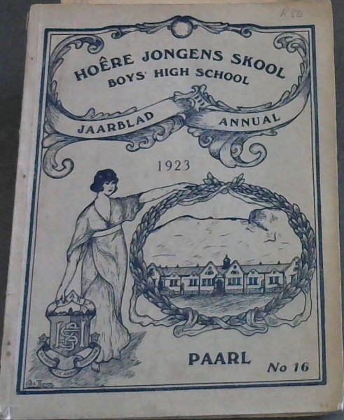 Image for Hoere Jongens Skool / Boys' High School Jaarblad / Annual 1923 - Paarl