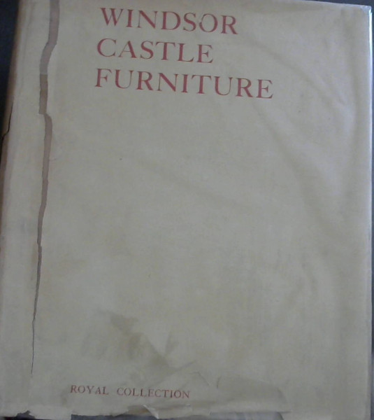 Image for The Furniture of Windsor Castle