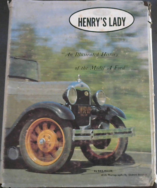 Image for Henry's Lady: An Illustrated History of the Model A Ford (The Ford Road Series, Vol. 2)