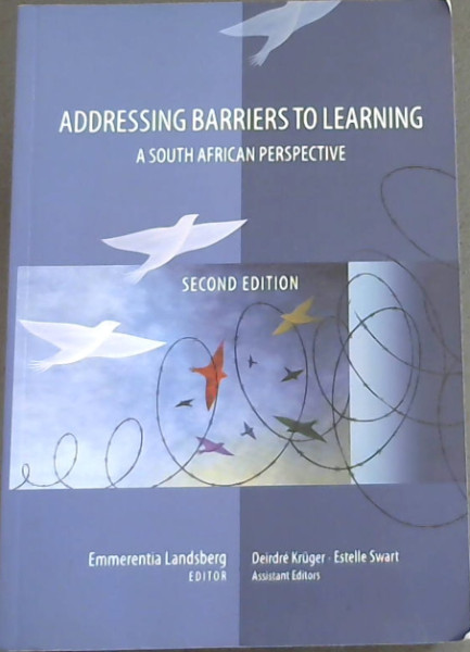 Image for Addressing Barriers To Learning - A South African Perspective (second edition)