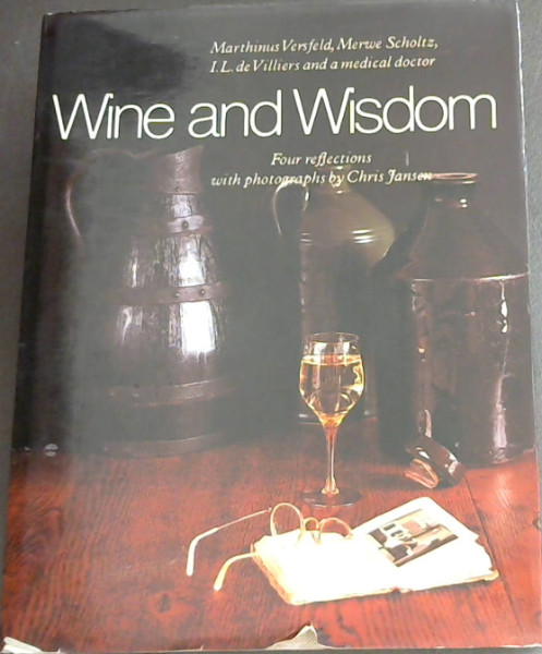 Image for WINE AND WISDOM - Four reflections with Photographs