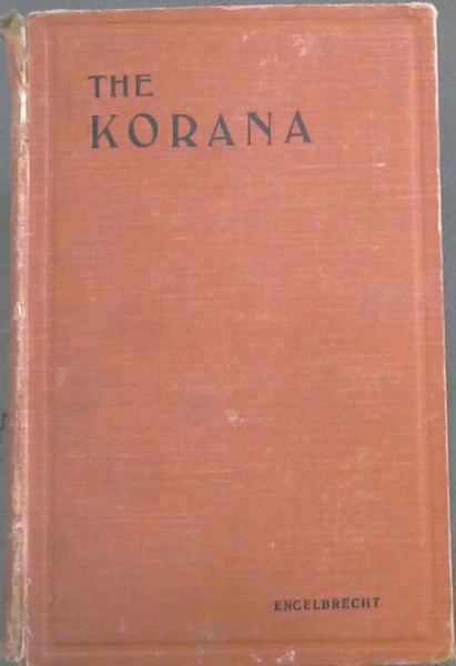 Image for The Korana: an account of their customs and their history with texts