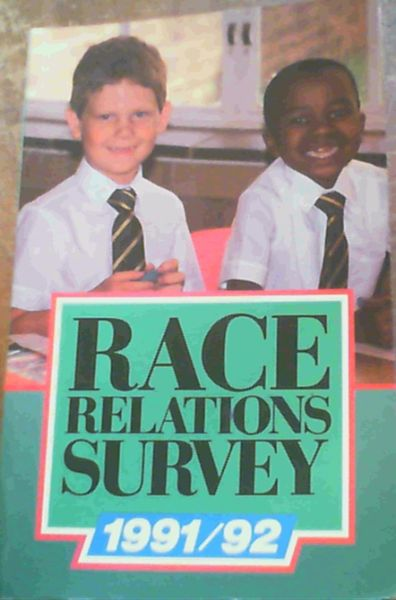 Image for Race Relations Survey 1991/92