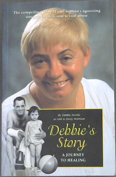 Image for Debbie's Story : A Journey to Healing