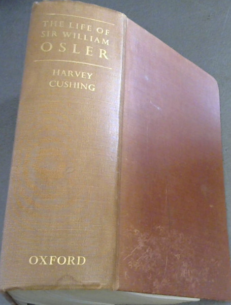 Image for The Life of Sir William Osler