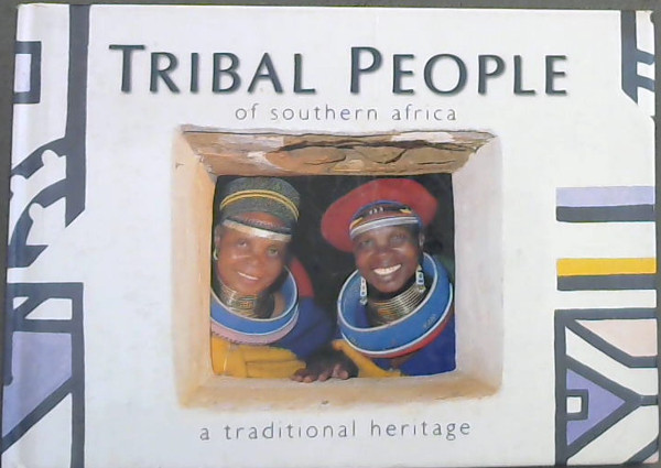 Image for Tribal People of Southern Africa, a Traditional Heritage