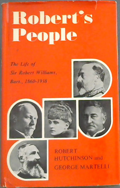 Image for Robert's People: A Life of Sir Robert Williams, 1860-1938