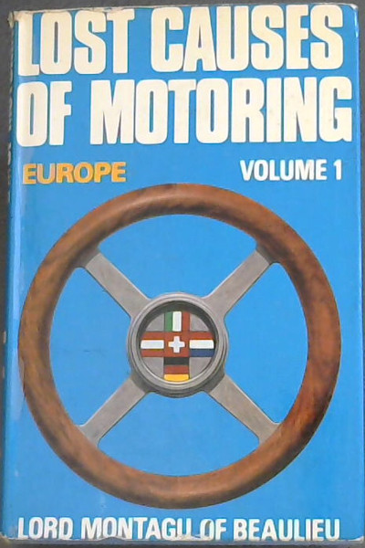 Image for Lost Causes of Motoring: 2 Volume Set: Europe (A Montagu motor book)