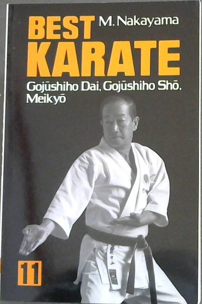 Image for Best Karate, Vol.11: Gojushiho Dai, Gojushiho Sho, Meikyo (Best Karate Series)