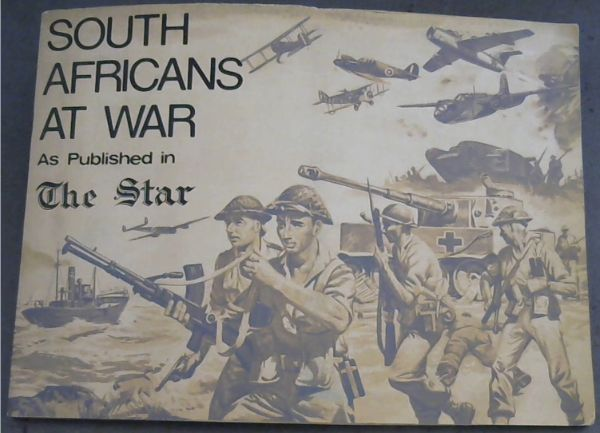Image for South  Africans  At  War  As  Published  in  The  Star