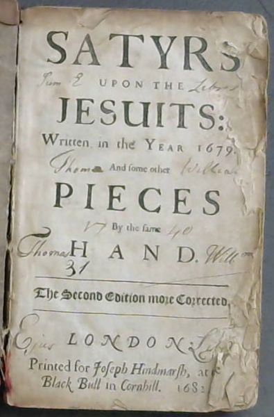 Image for Satyrs upon the Jesuits: Written in the Year 1679.  And some other Pieces By the same Hand