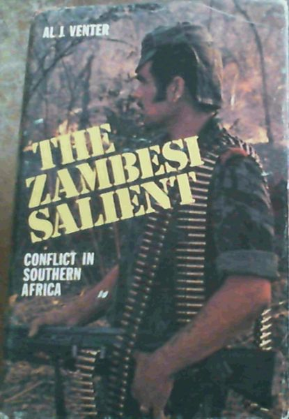 Image for The Zambesi Salient : Conflict in Southern Africa
