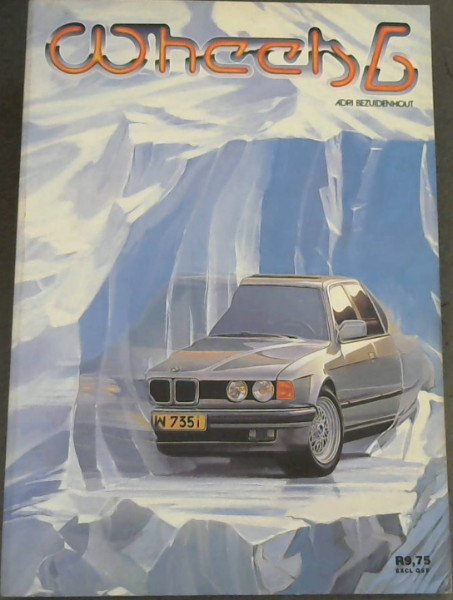 Image for WHEELS 6  SA's only motoring manual (1986-1987)