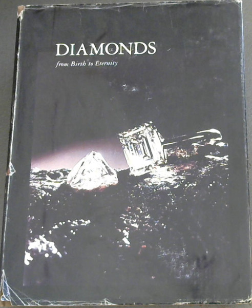 Image for Diamonds: From Birth to Eternity