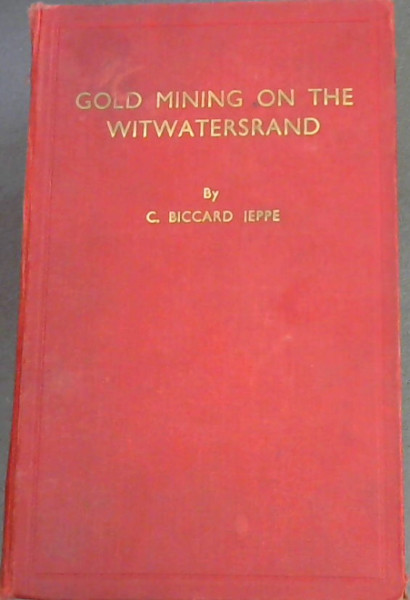 Image for Gold Mining on the Witwatersrand (Volume 1)