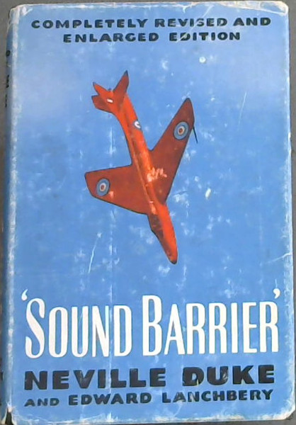 Image for 'Sound Barrier' The Story of High-Speed Flight - Completely revised and enlarged edition