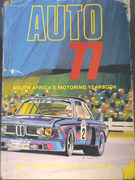 Image for Auto 77 - South Africa's Motoring Yearbook - BMW- Winners, 1976 Wynns 1000 at Kyalami