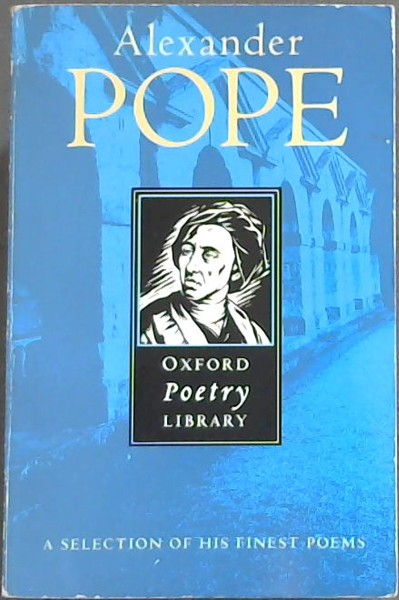 Image for Alexander POPE - Oxford Poetry Library- A selection of his finest poems