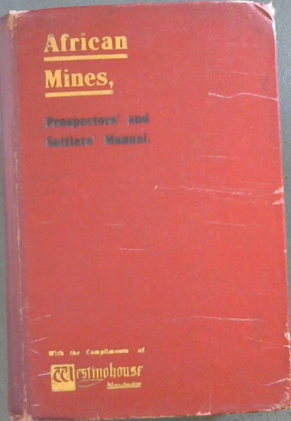 Image for African Mines Prospectors' & Settlers' Manual