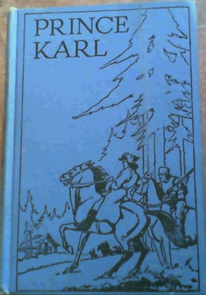Image for Prince Karl : A Story of the Black Forest