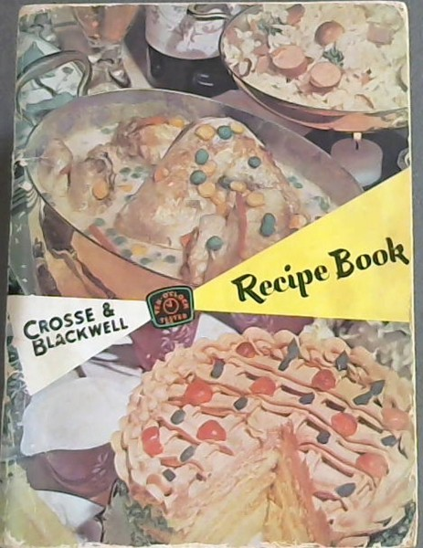 Image for Crosse & Blackwell Ten o' Clock Tested Recipe Book