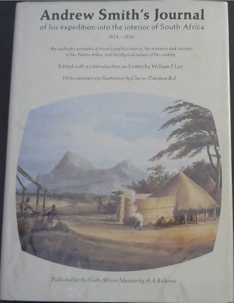 Image for Andrew Smith's Journal of his expedition into the interior of South Africa 1834 - 1836