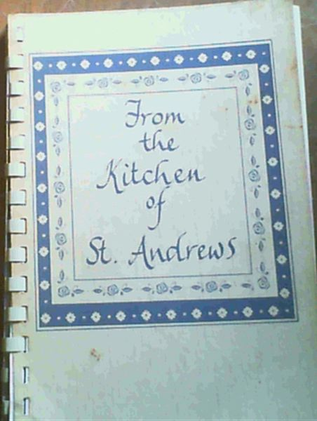 Image for From the Kitchen of St. Andrews