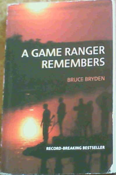 Image for A Game Ranger Remembers