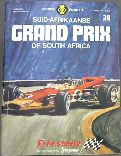 Image for Vierde / Fourth Suid-Afrikaanse Grand Prix of South Africa - 7 Maart 1970 - Official Programme