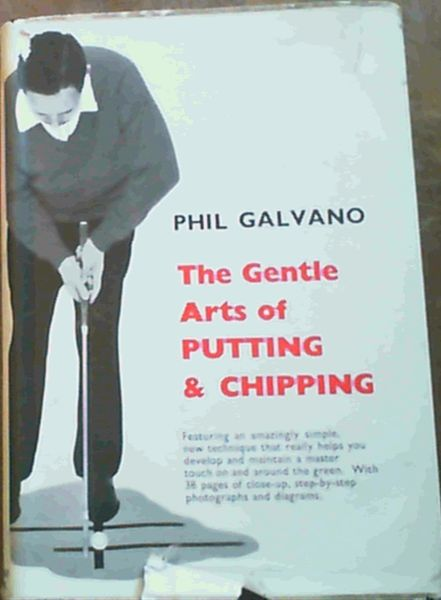 Image for The Gentle Arts of Putting & Chipping