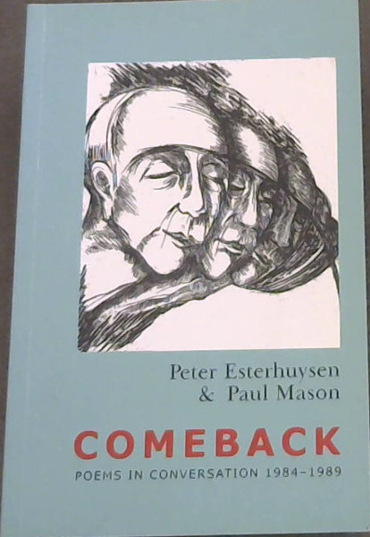 Image for Come Back : Poems In Conversation 1984-1989