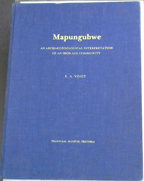 Image for Mapungubwe: An archaeozoological interpretation of an Iron Age community (Transvaal-Museum monografie / Transvaal Museum Monograph No 1)