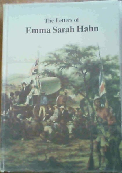 Image for The Letters of Emma Sarah Hahn : pioneer missionary among the Herero
