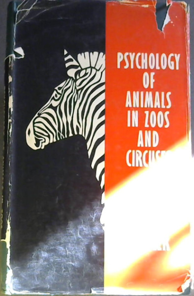 Image for Studies of the Psychology and Behavious of Captive Animals in Zoos and Circuses