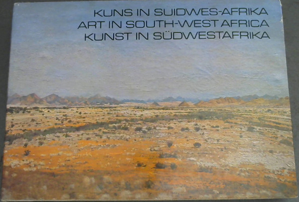 Image for Kuns in Suidwes-Afrika / Art in South-West Africa / Kunst in Südwestafrika