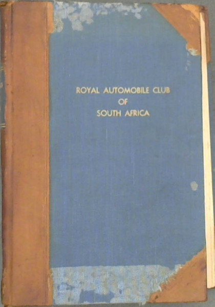 Image for A Reprint of Legal Notes on Motoring - as published from time to time in the official journal of the Royal Automobile Club of South Africa - with comprehensive index and reference to over six hundred decisions delivered in the Supreme Courts of South Africa on which such notes were based