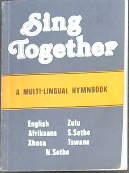 Image for Sing Together: A Multi-Lingual Hymnbook