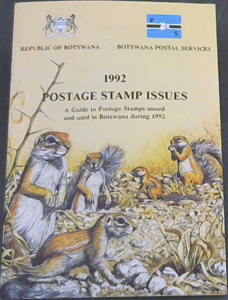 Image for 1992 Postage Stamp Issues: a guide to postage stamps issued and used in Botswana during 1992