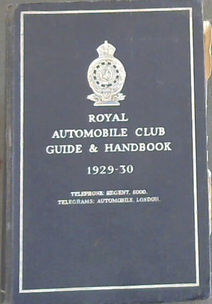 Image for Royal  Automobile  Guide  &  Handbook  1929-30
