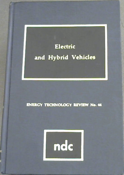 Image for Electric and Hybrid Vehicles (Energy technology review No.44)