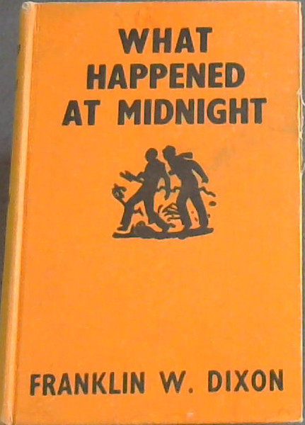 Image for What Happened at Midnight [Hardy Boys Mystery Stories]