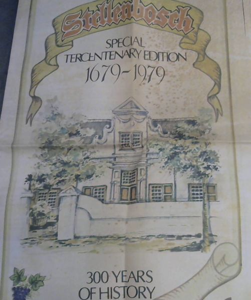 Image for Stellenbosch Special Tercentenary Edition 1679-1979 - 300 Years of History: Supplement to The Argus, November 8 1979